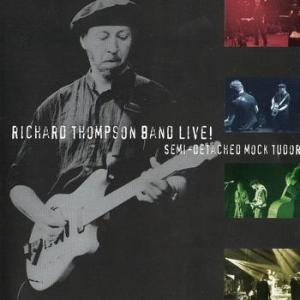 Richard Thompson Semil ive
