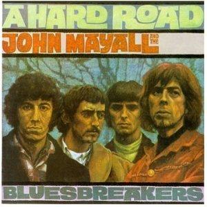 john mayall - a hard road