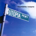 Fountains-Of-Wayne-Utopia-Parkway-570x570
