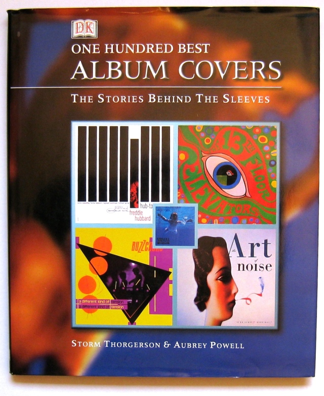 One Hundred Best Album Covers by Storm Thorgerson & Aubrey Powell