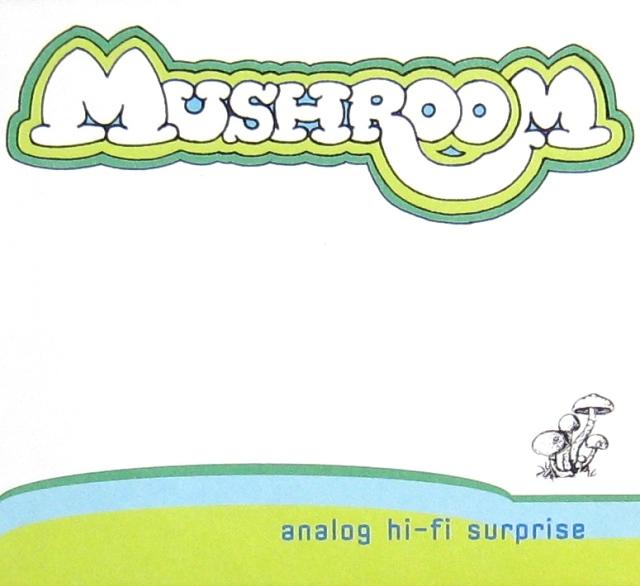 Mushroom Analog Hi-Fi