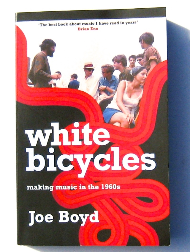 Joe Boyd - White Bicycles