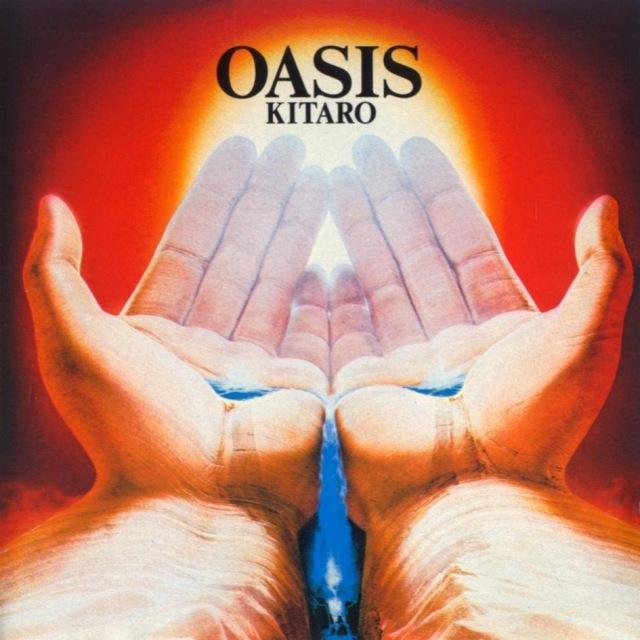 Kitaro - Oasis