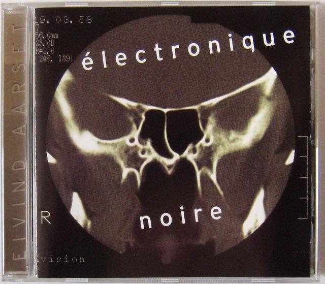 Elvind Aarset - Electronique Noire