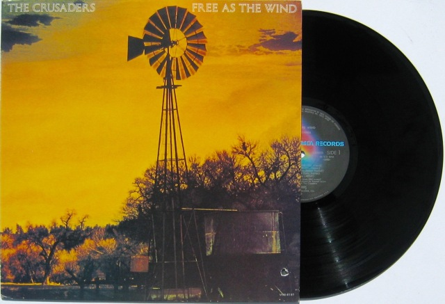 Crusaders - Free as the wind LP