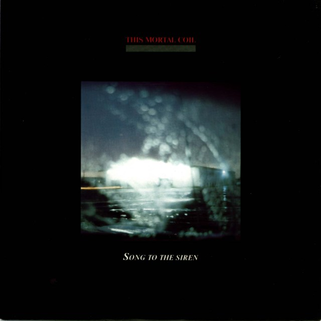 ThisMortalCoil-SongToTheSiren12