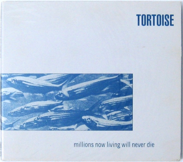Tortoise - Millions now living CD