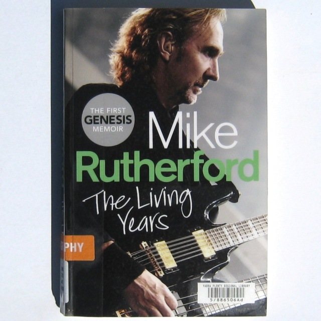 Mike Rutherford - Living Years book