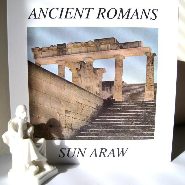 Sun Araw Ancient Romans