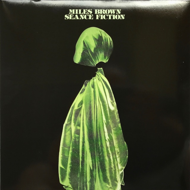 Miles Browne - Seance Fiction LP