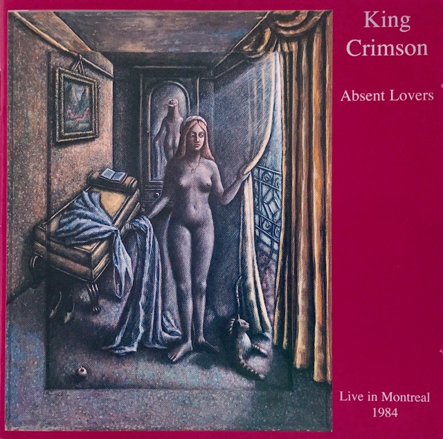 King Crimson - Absent Lovers Live Montreal