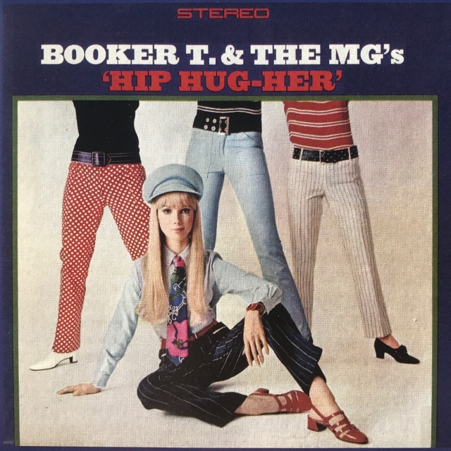 Hip Hug-Her Booker T MGs