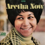 Aretha Franklin Now 1968